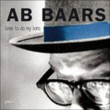 Time to Do My Lions - CD Audio di Ab Baars