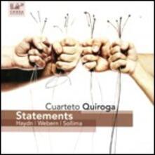 Statements - CD Audio di Cuarteto Quiroga
