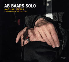 And She Speaks - CD Audio di Ab Baars