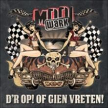 D'r Op! of Gien Vreten! - CD Audio di Mooi Wark