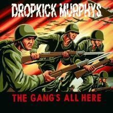 The Gang's All Here - CD Audio di Dropkick Murphys