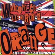 Welcome to the World of - CD Audio di Orange