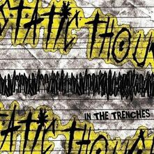 In the Trenchies - CD Audio di Static Thought