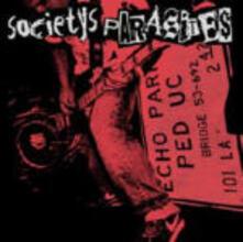 Societys Parasites - CD Audio di Societys Parasites