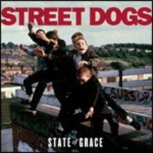 State of Grace - CD Audio di Street Dogs