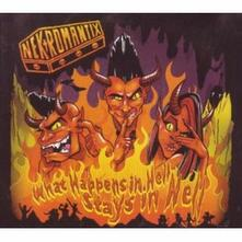 What Happens in Hell Stays in Hell - CD Audio di Necromantix