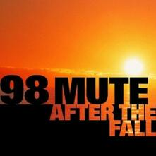 After the Fall - CD Audio di 98 Mute