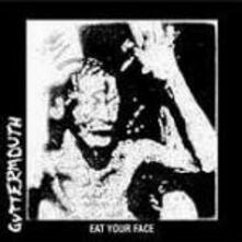 Eat your Face - CD Audio di Guttermouth