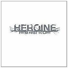 Heroine - CD Audio di From First to Last