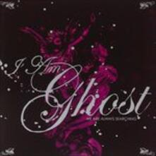 We Are Always Searching - CD Audio di I Am Ghost