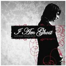 Lover's Requiem - CD Audio di I Am Ghost