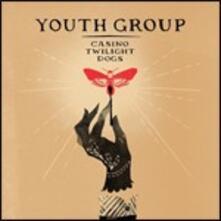 Casino Twilight Dogs - CD Audio di Youth Group