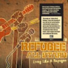 Living Like a Refugee - CD Audio di Sierra Leone's Refugee All Star