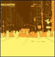 From the Corner to the Block - CD Audio di Galactic