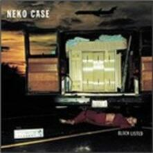 Blacklisted - CD Audio di Neko Case