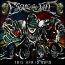 This War Is Ours - CD Audio di Escape the Fate