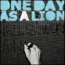 One Day as a Lion - CD Audio di One Day as a Lion