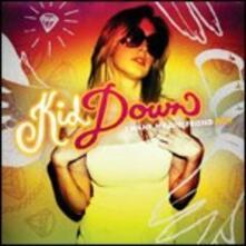I Want My Girlfriend Rich - CD Audio di Kid Down