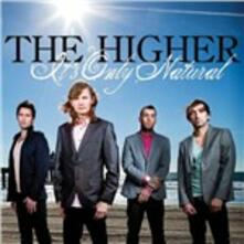 It's Only Natural - CD Audio di Higher