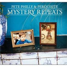 Mystery Repeats - CD Audio di Peter Philly,Perquisite