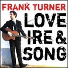 Love, Ire & Song - CD Audio di Frank Turner