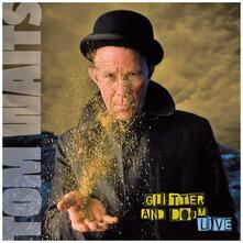 Glitter and Doom. Live - CD Audio di Tom Waits