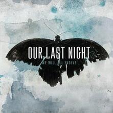 We Will Evolve - CD Audio di Our Last Night