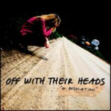 In Desolation - CD Audio di Off with Their Heads