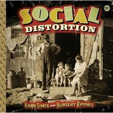 Hard Times and Nursery Rhymes - CD Audio di Social Distortion