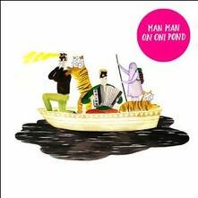 On Oni Pond - CD Audio di Man Man