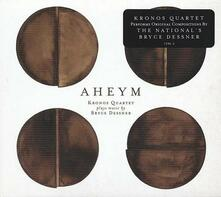 Aheym - CD Audio di Kronos Quartet,Bryce Dessner