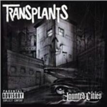 Haunted Cities - CD Audio di Transplants