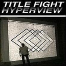 Hyperview - CD Audio di Title Fight