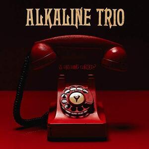Is This Thing Cursed? - Vinile LP di Alkaline Trio