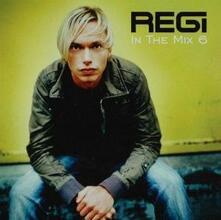 In the Mix 6 - CD Audio di Regi