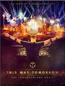 This Was Tomorrow. The Tomorrowland Movie - DVD