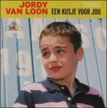 Een Kusje Voor Jou - CD Audio di Jordy Van Loon