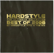 Hardstyle: The Ultimate Collection. Best of 2006 - CD Audio
