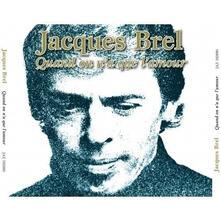 Quand on N'a Que L'amour - CD Audio di Jacques Brel