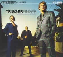 All This Dancin' Around - CD Audio di Triggerfinger