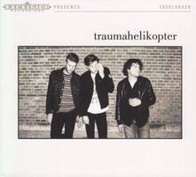 Traumahelikopter - CD Audio di Traumahelikopter
