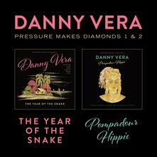 Pressure Makes Diamonds... - CD Audio di Danny Vera