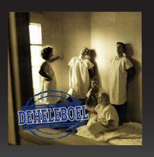 Deheleboel - CD Audio di Deheleboel