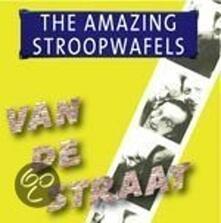 Van De Straat - CD Audio di Amazing Stroopwafels