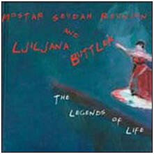 The Legends of Life - CD Audio di Ljiljana Buttler