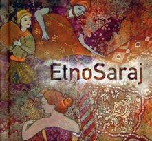 Etnosaraj - CD Audio di Etnosaraj