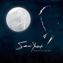 Wherever You Are - CD Audio di Sami Yusuf