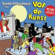 Sinterklaasfeest Met..2 - CD Audio di Vof De Kunst