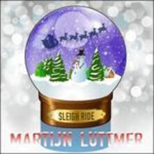 Sleigh Ride - CD Audio di Martijn Luttmer