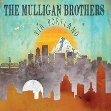 Via Portland - CD Audio di Mulligan Brothers